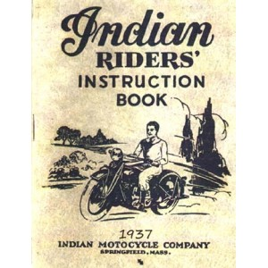 1937 Indian Riders Instruction Book